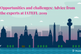 IATEFL 2019 Advice from the experts